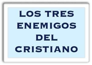 los 3 enemigos del cristiano.jpg