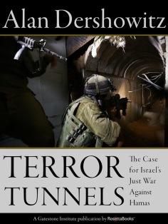 Terror Tunnels - Alan Dershowitz